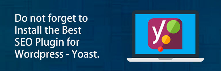 do_not_forget_to_install_the_best_seo_Plugin_for_wordpress_yoast