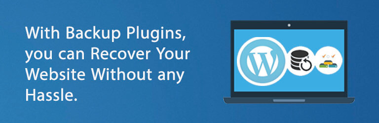 with_backup_plugins_you_can_recover_your_website_without_any_hassle